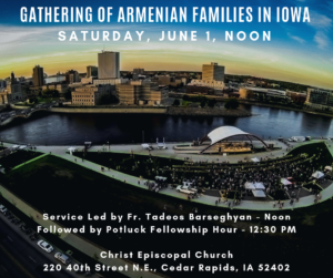 Gathering of Armenian Families & Friends in Iowa @ Christ Episcopal Church
