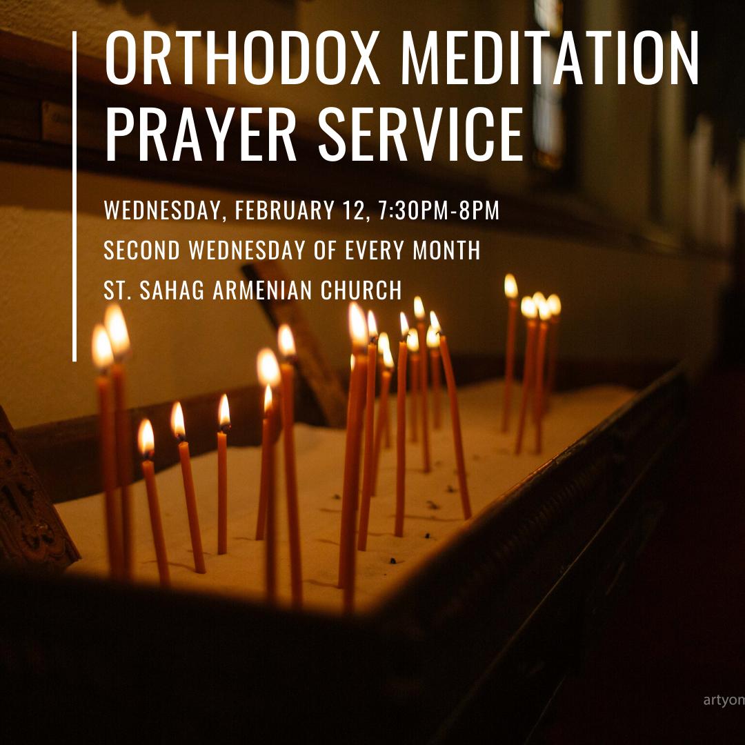 Orthodox Meditation Prayer Service - ST. SAHAG ARMENIAN CHURCH